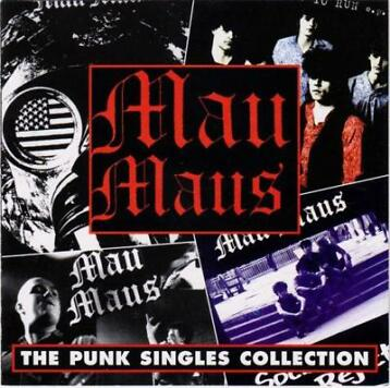 cd - Mau Maus - The Punk Singles Collection