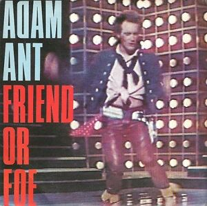 "Adam Ant - Friend Or Foe (7"", Single) - Italia - Adam Ant - Friend Or Foe (7"", Single) - Italia"