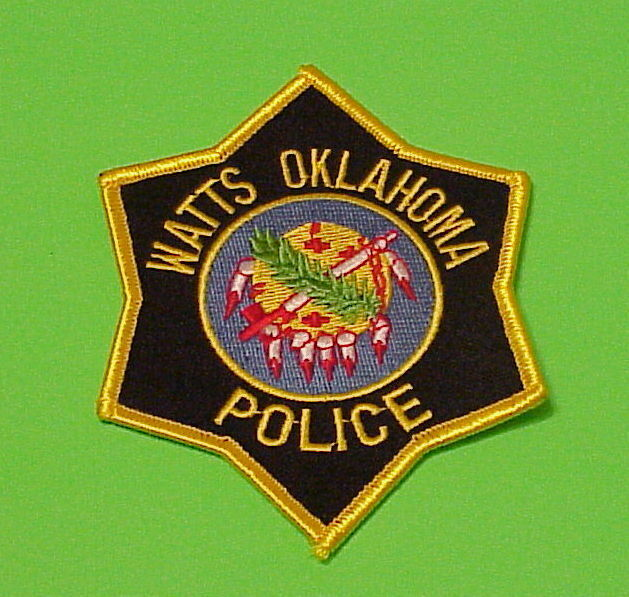 WATTS  OKLAHOMA  OK  POLICE DEPT. PATCH  FREE SHIPPING!!!