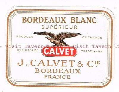 Unused 1940s FRANCE Bordeaux J Calvet & Cie BORDEAUX BLANC WINE Label France Bordeaux White Wine