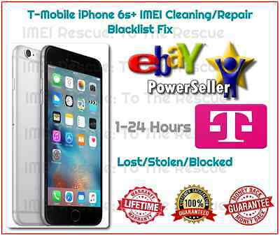 1-24 HOURS IMEI CLEANING T-Mobile iPhone 6s Plus BLACKLIST FIX REPAIR