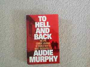 To Hell and Back- Audie Murphy