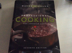 PROFESIONAL COOKING FOR CANADIAN CHEFS by Wayne Gisslen