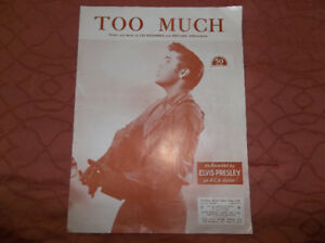 """ELVIS PRESLEY SHEET MUSIC FOR 1956 SONG """"TOO MUCH"""""""