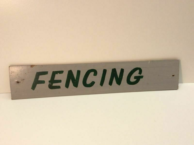 """Vintage Sign Hand Painted """"Fencing"""" From Horse Stable Farm Ranch A5"""