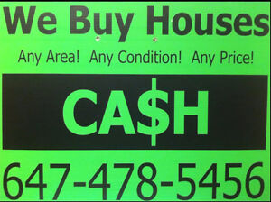 WE BUY HOUSES. All prices. Fast Closing Guaranteed.