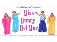 £500 last house followed by Comedy Drag Queen Miss Bunty Del Mar