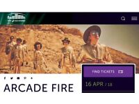 2 tickets for Arcade Fire 16th April 2018