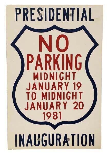 1981 Ronald Reagan Inauguration No Parking Sign