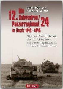 Die 12. Schwadron / Panzerregiment 24 im Einsatz 1943-1945 Ostfront Böttger NEU