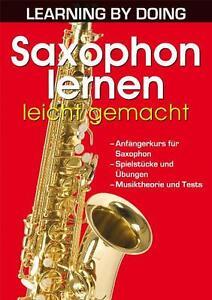 Saxophon lernen leicht gemacht (2010, Kunststoffeinband)