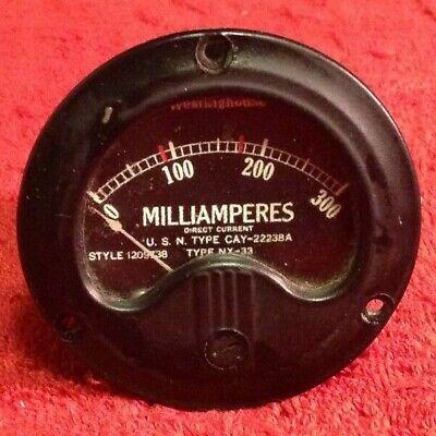 Vintage Westinghouse Direct Current Milliamperes Gauge 0-300 Nx-33 Steam Punk
