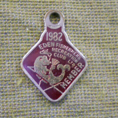 #D315. 1982 EDEN FISHINGMEN'S RECREATION CLUB BADGE #276