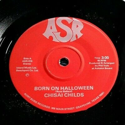 Born On Halloween (Chisai Childs - Born on Halloween 45 (1-sided, solid center) ASR rare)