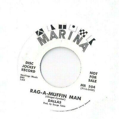 DALLAS Rag-a-Muffin Man / Concrete and Clay 45 RECORD MARINA DJ PROMO SOUL FUNK