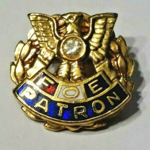 F.O.E. PATRON ~ NICE FRATERNAL ORDER OF THE EAGLES GOLD TONE PIN
