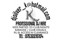 Dj Silver K . Club/Mobile DJ Hire All of Northern Ireland covered