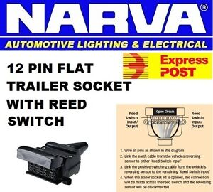 NARVA 12 PIN FLAT REED SWITCH TRAILER SOCKET CONNECTOR TRAILER CARAVAN 82074BL