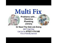 24h call out, Builder, Handy man, Electrician, Plumber, Carpenter.