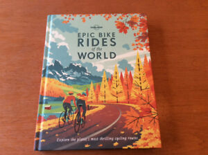 Lonely Planet's Epic Bike Rides of the World Book