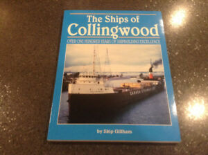 The Ships of Collingwood by Skip Gillham