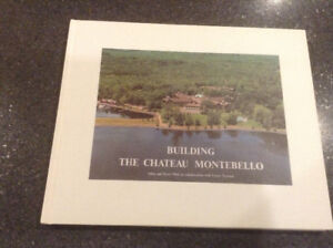 Building the Chateau Montebello by Allan and Doris Muir