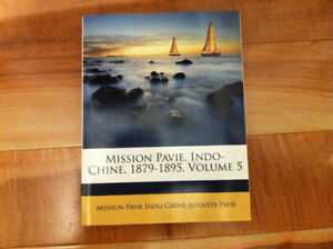 "(NEW)  Mission Pavie, Indo-Chine, 1879-1895, Volume 5 ""French"""