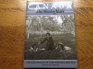 Canada The Missing Years  by Patricia Pierce