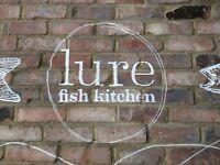 Lure fish kitchen , kitchen porter .....needed