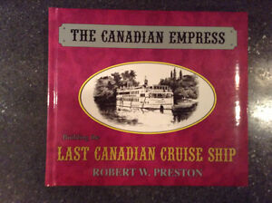 The Canadian Empress Building the Last Canadian Cruise Ship