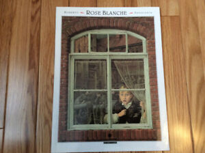 ROSE  BLANCHE    …  5 ans +