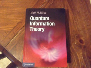 QUANTUM INFORMATION THEORY - MARK WILDE