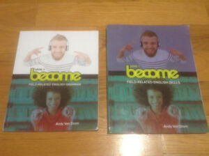 Become: Field related english Skills + Grammar LEVEL 1 (2 books)