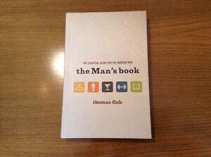 The Man's book, the essentiel guide for the modern man