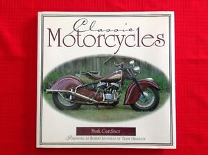 Classic Motorcycles book by Mark Gardiner