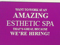 Looking for Licensed/Experienced Esthetician