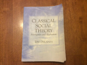 Classical Social Theory by Tim Delaney