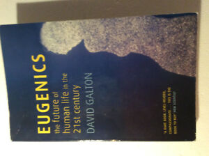 EUGENICS: The Future of Human Life in the 21st Century