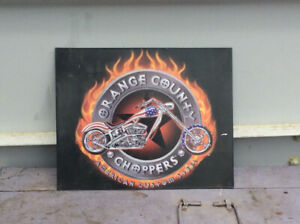 ORANGE COUNTY CHOPPERS tin sign !