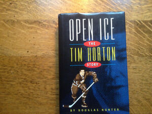 Open Ice The Tim Horton Story By Douglas Hunter