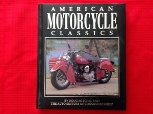 American Motorcycle Classics book by Doug Mithel