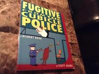 Fugitive from the Cubicle Police -a Dilbert Book & Garfield Book