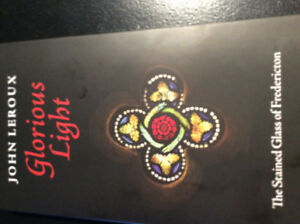 Local Fredericton Book,Glorious Light by John LeRoux