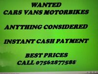 Cars and vans wanted for cash today