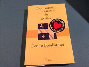 Dictionnaire amoureux du Quebec - Denise Bombardier - neuf