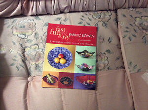 Fast Fun Easy Fabric Bowls Book