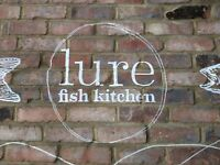 Enthusiastic and food loving chef de partie , needed at lure fish kitchen