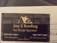 Jay Z Roofing Family Owned and Operated 705-527-4941