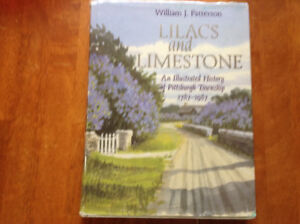 Lilacs and Limestone A History of Pittsburgh Township[Signed]