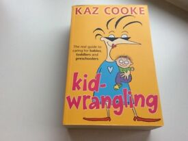 Kid wrangling book, by Kaz Cooke -njo